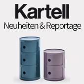 Kartell: Neuheiten & Reportage