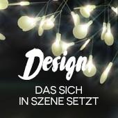 Design, das sich in Szene setzt