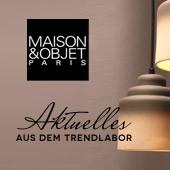 Maison&Objet 2015 : Aktuelles aus dem Trendlabor